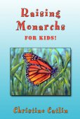 Raising Monarchs for Kids!