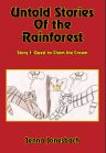 Untold Stories of the Rainforest