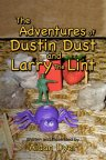 The Adventures of Dustin Dust and Larry Lint