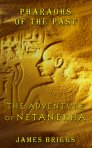 Pharaohs of the Past: The Adventure of Netanekha